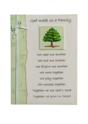 Plaque with wording - God Made us a family.