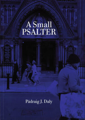 Fr. Padraig J Daly's book, A Small Psalter